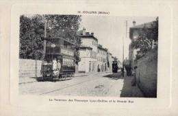 OULLINS Terminus Des Tramways Et Grande Rue - Oullins