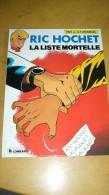 Ric Hochet - La Liste Mortelle - Ric Hochet
