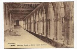 PROVINS - CLOITRE DES CORDELIERS - HOPITAL GENERAL COTE OUEST - Provins
