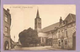 BELGIQUE  -  TOURNAI - L'Eglise Sr-Paul - Enseignes - Tournai