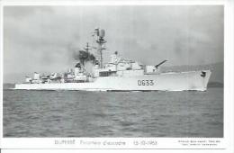 """CP PHOTO: """" DUPERRE """" - ESCORTEUR D´ESCADRE D 633  -  15-10-1963  (   BATEAU DE GUERRE ) - Guerre"""