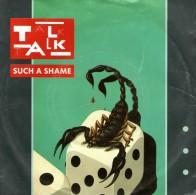 TALK TALK: Such A Shame   / Again, A Game...Again - EMI 1A 006 - 2001197 A - Disco, Pop