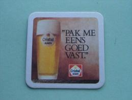 """"""" Pak Me Eens Goed Vast """" CRISTAL ( Sous Bock / Coaster / Onderlegger ) Zie Foto´s Voor Detail ! - Beer Mats"""