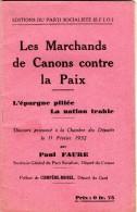 L10 - Parti Socialiste - Le Discourt De Mr Paul FAURE Député Du Creusot - Prononcé à La Chambre .. PARIS - Politique Contemporaine