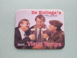 De KOLLEGA's Maken De Brug Met ... VIEUX TEMPS ( Sous Bock / Coaster / Onderlegger ) Zie Foto´s Voor Detail ! - Beer Mats