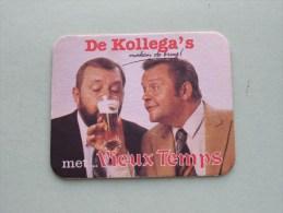 De KOLLEGA´s Maken De Brug Met ... VIEUX TEMPS ( Sous Bock / Coaster / Onderlegger ) Zie Foto´s Voor Detail ! - Beer Mats