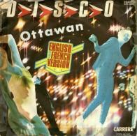 OTTAWAN : D.I.S.C.O /  D.I.S.C.O(French Version) - CARRERE 2044 160 - Disco, Pop