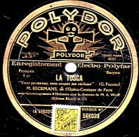 78 Trs  30 Cm  POLYDOR 566039 - état Tb - BECKMANS - LA TOSCA Vous Permettez, Mon Souper Me Réclame - PAILLASSE Prologue - 78 Rpm - Schellackplatten