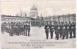 POTSDAM Übernahme D Garde Jäger Bataillon U Maschinen Gewehr Abteilung No 1 Durch Graf Finck Von Finckenstein 24.5.1907 - Potsdam