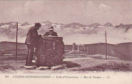 Cp , 31 , LUCHON-SUPERBAGNÈRES , Table D'Orientation , Mer De Nuages - Luchon
