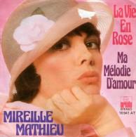 Mireille Matthieu: Ma Mélodie D`Amour / La Vie En Rose - Ariola 16 941 - Disco, Pop