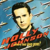 Holly Johnson: Where Has Love Gone /  Perfume - MCA 9031-73071 -7 - Disco, Pop