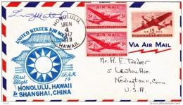 CHINA CHINE First Flight Honolulu Hawai To Shanghai China Jun 4 1947 - 1912-1949 Republic