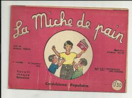 LA MICHE DE PAIN  Catéchisme Populaire  N° 13 L'ADORATION DES BERGERS  23.12.1934 - Religione