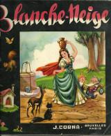 BLANCHE NEIGE   J. CORNA  1950-1955 Les Plus Belles Fables Pour Enfants... - Livres, BD, Revues