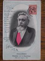 POLITIQUE - FALLIERES - Pr�sident de la R�publique - Elu le 17 Janvier 1906