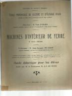 ECOLE PROVINCIALE DE CULTURE ET D ELEVAGE D ATH  MACHINES D INTERIEUR DE FERME  09.1939 - Jardinage