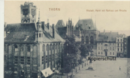 Ansichtskarte Thorn, Markt Mit Rathaus 1915 - Westpreussen