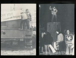 POLITIQUE - GREVES - LONGWY - Journ�e du 16 ferier 1979 -  Lot de 6 cartes Le bassin vivra - CGT