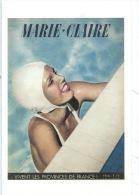 """CP Marie Claire """"vivent Les Provinces De France !"""" Aout 1939 - Document Musée De La Presse Revue - Publicité"""