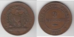 **** ITALIE REPUBLIQUE ROMAINE - ITALIA REPUBLICA ROMANA - 3 BAIOCCHI 1849 DIO E POPOLO - 3 ROND **** ACHAT IMMEDIAT - Monedas Regionales