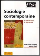 """Sociologie Contemporaine """" Jean-Pierre Durand """" VIGOT DE 2006 AVEC 815 PAGES - Culture"""
