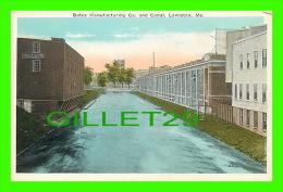 LEWISTON, ME - BATES MANUFACTURING CO AND CANAL - PUB. BY J, J, MULLANE - - Lewiston