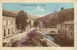 07. ALBON D'ARDECHE . Le Pont . - Autres Communes