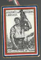 WW1 - INSIGNE  - JOURNEE DES REGIONS LIBEREES