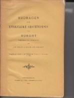 Kerkel Geschiedenis Van BURGHT/BURCHT/ZWIJNDRECHT-Dilis En De Groodt-1911-imp Sint Niklaas - Boeken, Tijdschriften, Stripverhalen