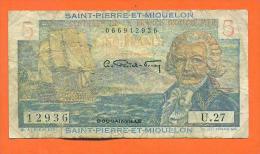 Billet De Banque De 5 Francs De Saint Pierre Et Miquelon - Voir 2 Scans - Otros