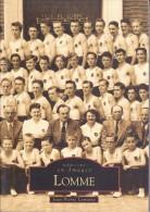 Réf : SU-15-191 : Mémoire En Images Editions  Sutton  LOMME - Lomme