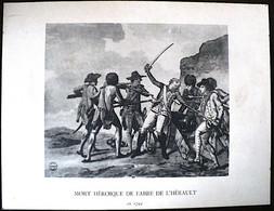 MORT HEROIQUE DE FABRE DE L'HERAULT En 1794 - Gravure  (Format 14x18 Cm) - Autres