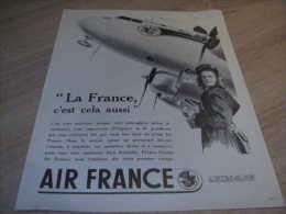Ancienne Publicité Air France 1949 : La France C'est Cela Aussi - Pubblicitari