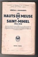 """G�n�ral Rouquerol """"Les Hauts de Meuse et Sain-Mihiel"""" 1914-1918"""