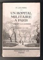Un h�pital militaire � Paris pendant la guerre - (H�pital Villemin 1914-1919)