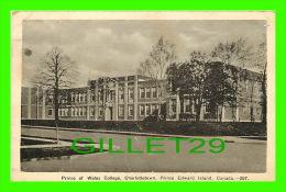 CHARLOTTETOWN, PEI - PRINCE OF WHALES COLLEGE - PECO - TRAVEL - - Charlottetown