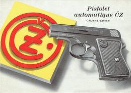 Dépliant Publicitaire 2 Volets PISTOLET AUTOMATIQUE CZ Calibre 6,35 Mm -CESKA ZBROJOVKA -NARODNI PODNIK - CZECHOSLOVAKIA - Armes Neutralisées