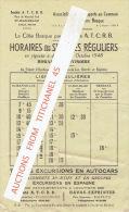 HORAIRE 4 OCTOBRE 1948 - La Côte Basque Par Les Cars A.T.C.R.B. - HENDAYE Vers SAINT-JEAN-DE-LUZ, BIARRITZ & BAYONNE - Europe