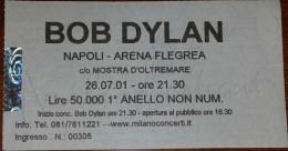 Biglietto d�ingresso concerto di Bob Dylan - Napoli, Arena Flegrea - 26.07.01