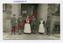 LIXHEIM-Infirmieres-Soldats-Carte Photo Allemande-Guerre 14-18-1 WK-FRANCE-57- - France
