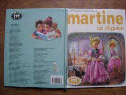 1993 MARTINE Se Deguise Gilbert Delahaye Marcel Marlier Casterman FARANDOLE - Livres, BD, Revues