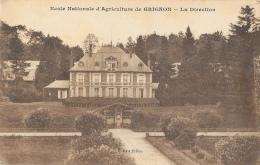 Ecole Nationale D'Agriculture De Grignon - La Direction - Edition Pillon - Carte Non Circulée - School