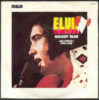 "45 T ELVIS-PRESLEY "" RCA "" MOODY BLUE - New Age"