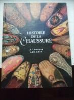 Histoire De La Chaussure à Travers Les âges. - Vide