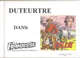 """Duteutre Dans Frimousse"""" Callie """"  Le Magazine Illustré De La Jeune Fille Editions Les Amis De DUTEURTRE De 2007 - Livres, BD, Revues"""