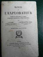 * MANUEL DE L'EXPLORATEUR *de E. Blim & Rollet De L'Isle -1899. - 1801-1900