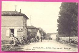 RACHECOURT Sur BLAISE - Gde Rue  ( En L'état , Partiellement Décollée , Souple  )  / L70 - France
