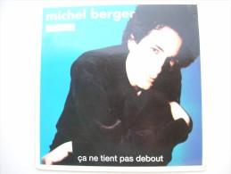MAXI 45T - Format 33T. Michel BERGER. ça Ne Tient Pas Debout - 45 T - Maxi-Single