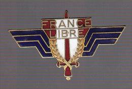 FFL. Forces Fran�aises Libres. insigne g�n�ral. AB.P.